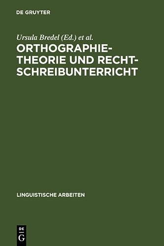 9783484305090: Orthographietheorie und Rechtschreibunterricht (Linguistische Arbeiten) (German Edition)