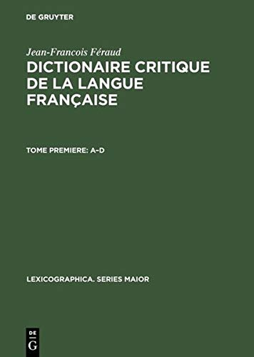 9783484309517: Dictionaire critique de la langue française: (1787) (Lexicographica. Series Maior)