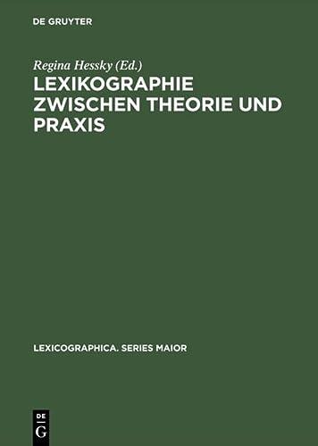 Lexikographie zwischen Theorie und Praxis: Regina Hessky