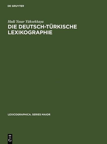 9783484309852: Die deutsch-t�rkische Lexikographie: Eine metalexikographische Untersuchung der allgemeinen gro�en W�rterb�cher (Lexicographica)