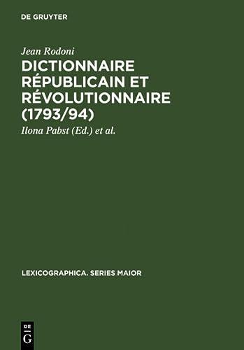 """Dictionnaire républicain et révolutionnaire (1793/94) sowie """"Anecdotes ..."""