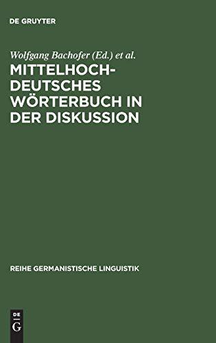 Mittelhochdeutsches Wörterbuch in der Diskussion: Wolfgang Bachofer