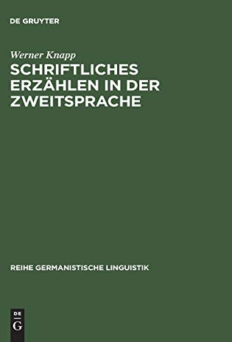 9783484311855: Schriftliches Erzählen in der Zweitsprache (Reihe Germanistische Linguistik,)