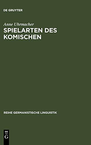 9783484312760: Spielarten des Komischen (Reihe Germanistische Linguistik) (German Edition)