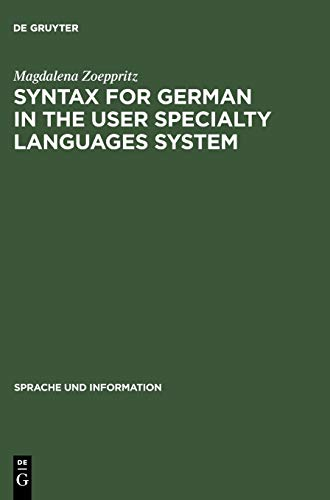 Syntax for German in the User Speciality Languages System