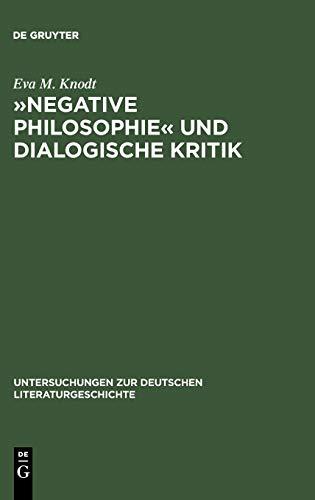 NEGATIVE PHILOSOPHIE<< UND DIALOGISCHE KRITIK Zur Struktur poetischer Texte bei Lessing und ...