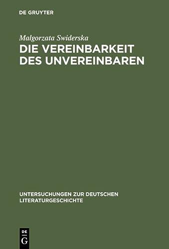 9783484320499: Die Vereinbarkeit Des Unvereinbaren: Ingeborg Bachmann ALS Essayistin