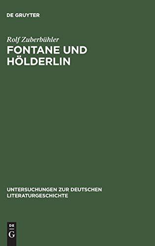 9783484320918: Fontane Und Holderlin: Romantik-Auffassung Und Holderlin-Bild in -VOR Dem Sturm-
