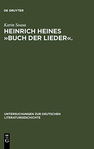 9783484321311: Heinrich Heines �Buch der Lieder�: Differenzen und die Folgen (Untersuchungen Zur Deutschen Literaturgeschichte)