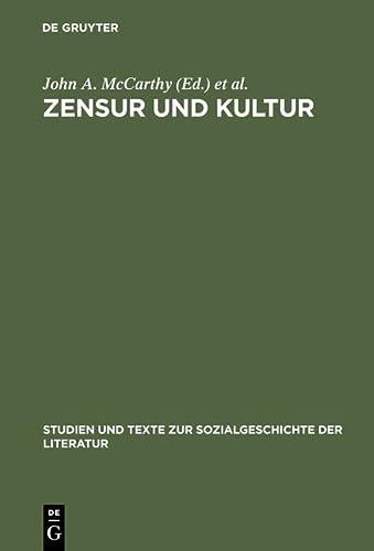 Zensur Und Kultur: Zwischen Weimarer Klassik Und Weimarer Republik Mit Einem Ausblick Bis Heute