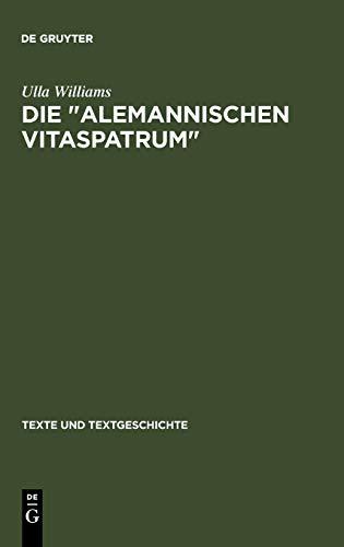 Die Alemannischen Vitaspatrum: Untersuchungen Und Edition (Texte Und Textgeschichte) (German ...