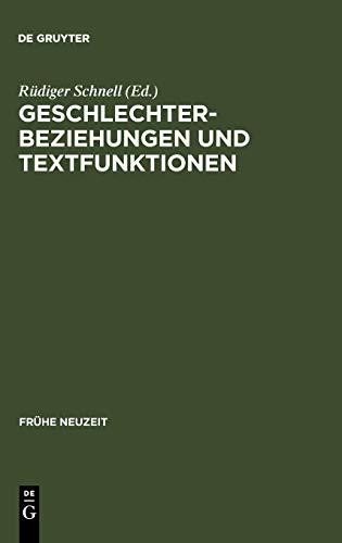 9783484365407: Geschlechterbeziehungen und Textfunktionen: Studien zu Eheschriften der Frühen Neuzeit (Fruhe Neuzeit,)