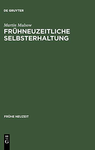 9783484365414: Frühneuzeitliche Selbsterhaltung: Telesio und die Naturphilosophie der Renaissance (Fruhe Neuzeit,)