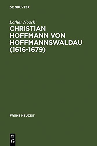 Christian Hoffmann von Hoffmannswaldau (1616-1679): Lothar Noack