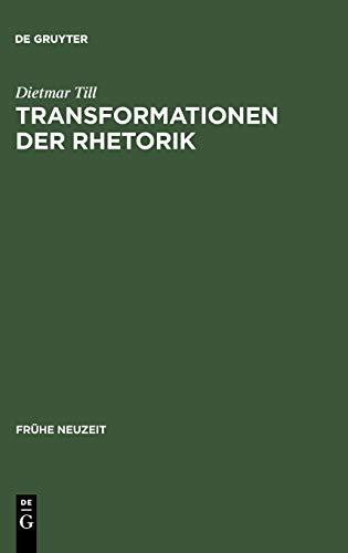 9783484365919: Transformationen Der Rhetorik (Fra1/4he Neuzeit)