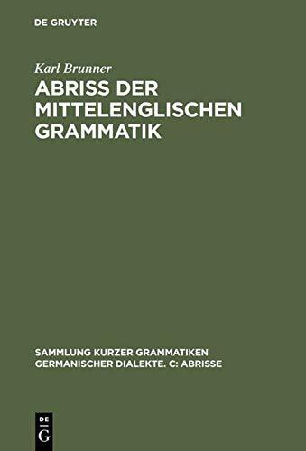 Abriss der mittelenglischen Grammatik: Brunner, Karl