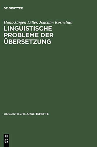 Linguistische Probleme der Übersetzung. Hans-Jürgen Diller ;: Diller, Hans-Jürgen und