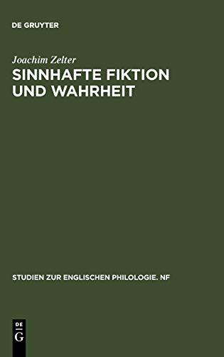 Sinnhafte Fiktion Und Wahrheit: Untersuchungen Zur sthetischen Und Epistemologischen Problematik ...