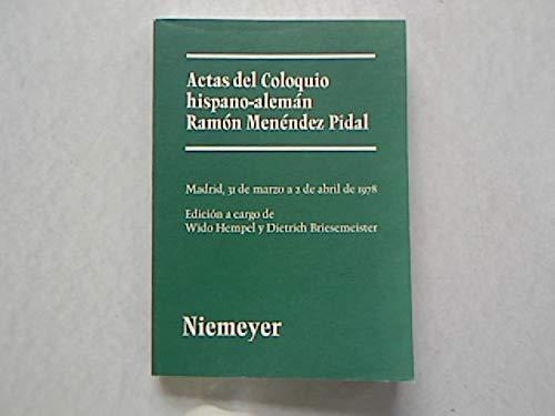 Actas del Coloquio Hispano-Alem?n Ram?n Men?ndez Pidal: n/a