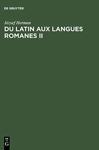 From Latin to the Romance Languages: v.: Jozsef Herman