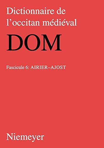 9783484505162: Airier Ajost (Dictionnaire De L'occitan Medieval Dom) (French Edition)