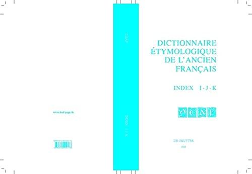 9783484506176: Index I-J-K (Dictionnaire Etymologique De L'ancien Francais (Deaf) a - Z) (French Edition)