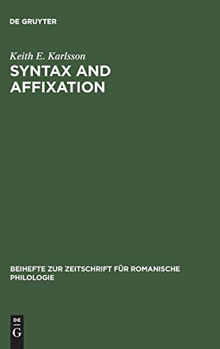 Syntax and Affixation: The Evolution of MENTE: Karlsson, Keith E.