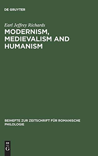 Modernism, Medievalism and Humanism. A Research Bibliography: RICHARDS, EARL JEFFREY