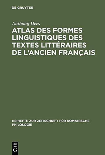 9783484522121: Atlas Des Formes Linguistiques Des Textes Litteraires de L'Ancien Francais