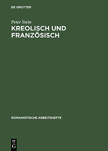 9783484540255: Kreolisch Und Franz Sisch (Romanistische Arbeitshefte,)
