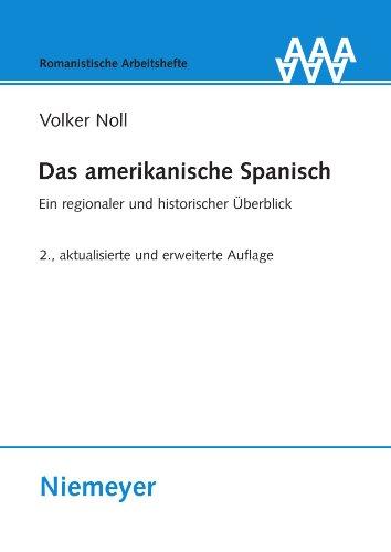 9783484540552: Das amerikanische Spanisch: Ein regionaler und historischer Überblick (Romanistische Arbeitshefte) (German Edition)