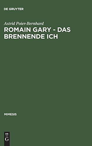 9783484550261: Romain Gary - Das Brennende Ich: Literaturtheoretische Implikationen Eines Pseudonymenspiels