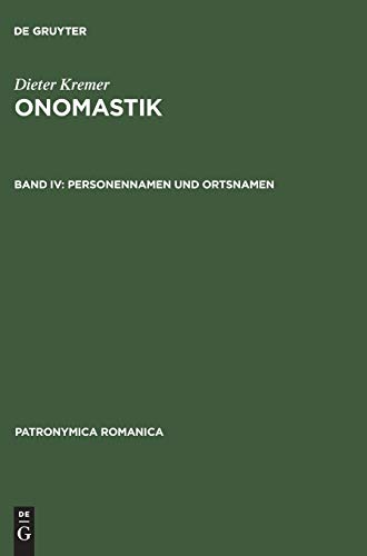 9783484555174: Onomastik: Akten des 18. Internationalen Kongresses f�r Namenforschung, Trier, 12.-17. April 1993 (Patronymica Romanica)