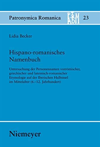 Hispano-romanisches Namenbuch: Lidia Becker