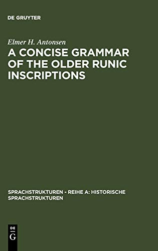 9783484600522: A Concise Grammar of the Older Runic Inscriptions
