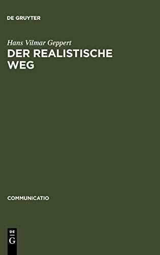 Der Realistische Weg: Formen Pragmatischen Erzahlens Bei Balzac, Dickens, Hardy, Keller, Raabe Und ...
