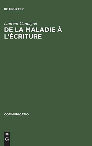 9783484630338: De La Maladie a L'ecriture: Genese De La Melancolie Romantique