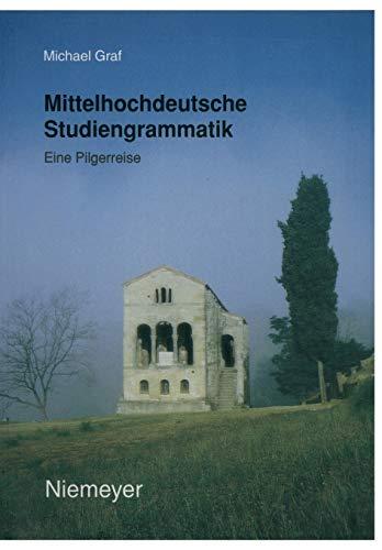9783484640221: Mittelhochdeutsche Studiengrammatik: Eine Pilgerreise (German Edition)