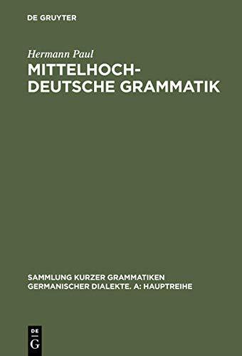 9783484640351: Mittelhochdeutsche Grammatik (Sammlung Kurzer Grammatiken Germanischer Dialekte)