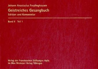 9783484642041: Freylinghausen, Johann Anastasius: Geistreiches Gesangbuch (Neues Geist=reiches Gesang=buch) (German Edition)