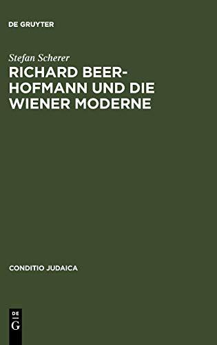 9783484651067: Richard Beer-Hofmann und die Wiener Moderne