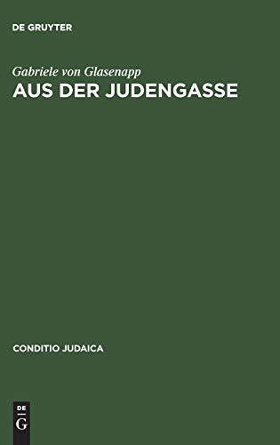 Aus der Judengasse: Gabriele von Glasenapp