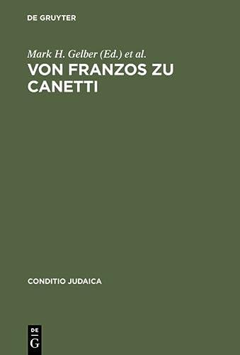 Von Franzos zu Canetti: Mark H. Gelber