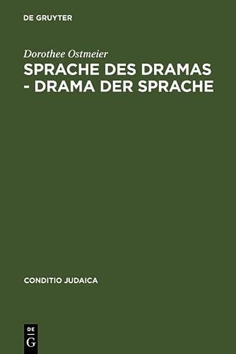 Sprache Des Dramas - Drama Der Sprache: Zur Poetik Der Nelly Sachs