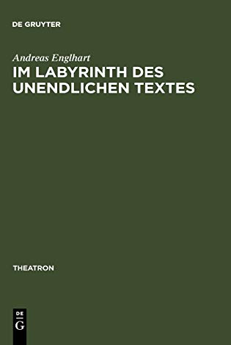 9783484660328: Im Labyrinth des unendlichen Textes: Botho Strauß' Theaterstücke 1972-1996 (Theatron)