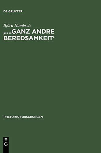 '.Ganz Andre Beredsamkeit' (Rhetorik-Forschungen) (German Edition): Bjarn Hambsch