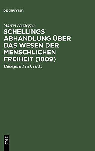 Gesamtausgabe Abt. 2 Vorlesungen Bd. 42. Schellings Abhandlung über das Wesen der menschlichen...