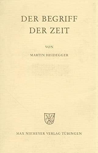 Der Begriff der Zeit (German Edition) (3484701471) by Martin Heidegger