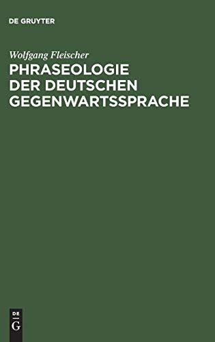 9783484730328: Phraseologie Der Deutschen Gegenwartssprache (German Edition)