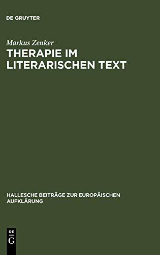 Therapie Im Literarischen Text: Zenker, Markus